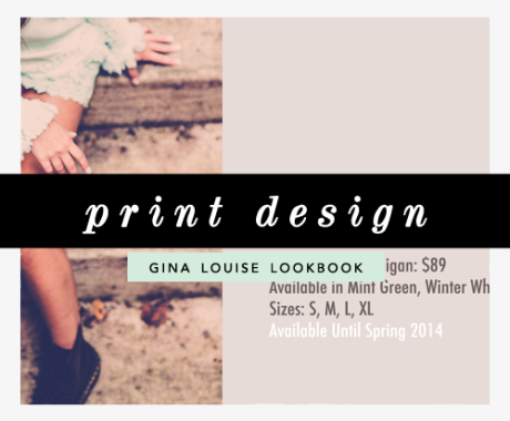 Print Design: Gina Louise Fashion Lookbook